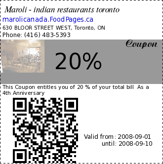 Maroli - indian restaurants toronto 20% Coupon. This Coupon entitles you of 20 % of your total bill  As a 4th Anniversary