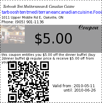 Tarboosh Tent Mediterranean & Canadian Cuisine $5.00 Coupon. this coupon entitles you $5.00 off the dinner buffet (buy 2dinner buffet @ regular price & receive $5.00 off from your bill)