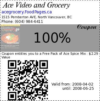 Ace Video and Grocery 100% Coupon. Coupon entitles you to a Free Pack of Ace Spice Mix : $2.29 Value