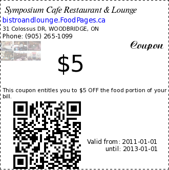 Symposium Cafe Restaurant & Lounge $5 Coupon. This coupon entitles you to $5 OFF the food portion of your bill.