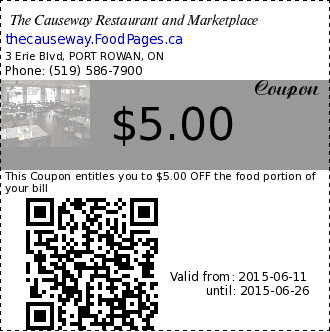 The Causeway Restaurant and Marketplace $5.00 Coupon. This Coupon entitles you to $5.00 OFF the food portion of your bill
