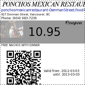 PONCHOS MEXICAN RESTAURANT 10.95 Coupon. FREE NACHOS WITH DINNER