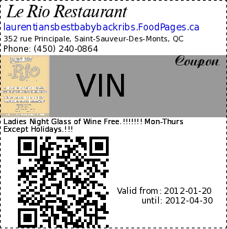 Le Rio Restaurant VIN Coupon. Ladies Night Glass of Wine Free.!!!!!!! Mon-Thurs