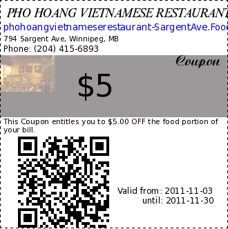 PHO HOANG VIETNAMESE RESTAURANT $5 Coupon. This Coupon entitles you to $5.00 OFF the food portion of your bill.