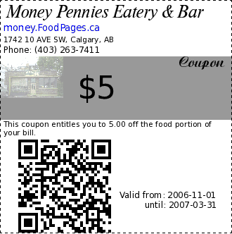 Money Pennies Eatery & Bar $5 Coupon. This coupon entitles you to 5.00 off the food portion of your bill.