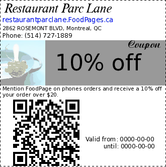 Restaurant Parc Lane 10% off Coupon. Mention FoodPage on phones orders and receive a 10% off your order over $20.